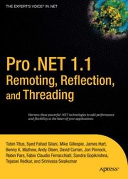Curran, David - Pro .NET 1.1 Remoting, Reflection, and Threading, e-bok