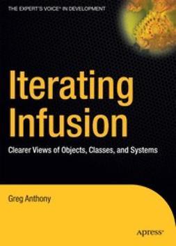 Anthony, Greg - Iterating Infusion, ebook