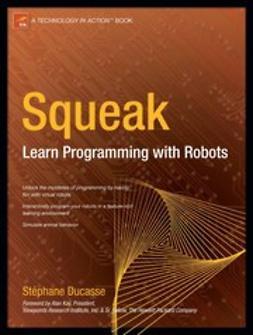 Ducasse, Stéphane - Squeak, ebook