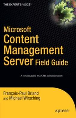 Briand, François-Paul - Microsoft Content Management Server Field Guide, ebook