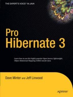 Linwood, Jeff - Pro Hibernate 3, ebook