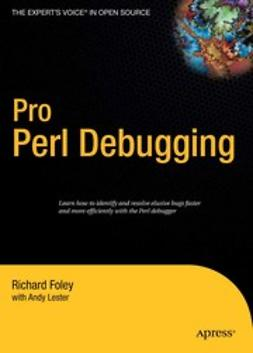 Foley, Richard - Pro Perl Debugging, ebook
