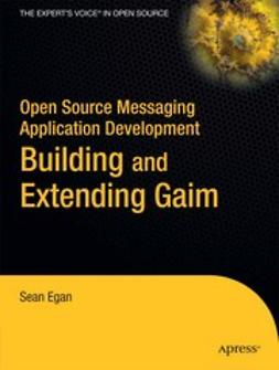 Egan, Sean - Open Source Messaging Application Development, ebook
