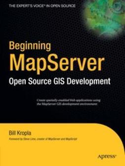 Kropla, Bill - Beginning MapServer, e-bok