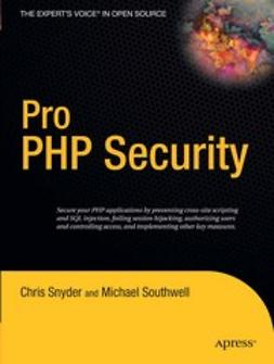 Snyder, Chris - Pro PHP Security, ebook
