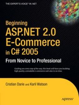 Darie, Cristian - Beginning ASP.NET 2.0 E-Commerce in C# 2005, ebook