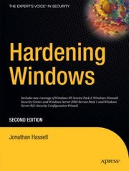 Hassell, Jonathan - Hardening Windows, ebook