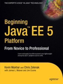 Crume, Jim - Beginning Java EE 5, e-kirja