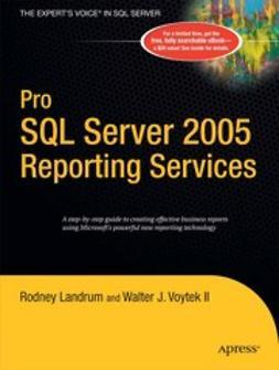Landrum, Rodney - Pro SQL Server 2005 Reporting Services, ebook