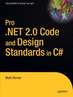 Horner, Mark - Pro .NET 2.0 Code and Design Standards in C#, ebook