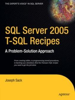 Sack, Joseph - SQL Server 2005 T-SQL Recipes, ebook