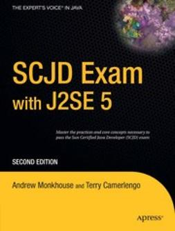 Camerlengo, Terry - SCJD Exam with J2SE 5, ebook