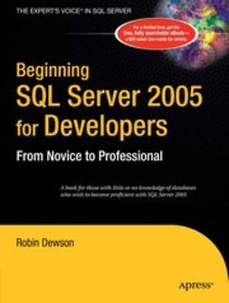 Dewson, Robin - Beginning SQL Server 2005 for Developers, ebook