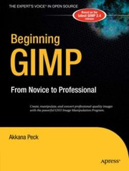 Peck, Akkana - Beginning GIMP, ebook