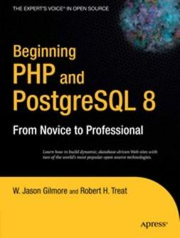 Gilmore, W. Jason - Beginning PHP and PostgreSQL 8, e-kirja