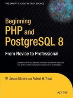 Gilmore, W. Jason - Beginning PHP and PostgreSQL 8, e-bok