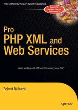 Richards, Robert - Pro PHP XML and Web Services, ebook