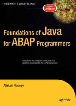 Rooney, Alistair - Foundations of Java for ABAP Programmers, e-bok