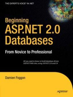 Foggon, Damien - Beginning ASP.NET 2.0 Databases, ebook