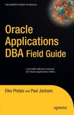 Jackson, Paul - Oracle Applications DBA Field Guide, ebook