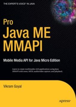 Goyal, Vikram - Pro Java ME MMAPI, ebook