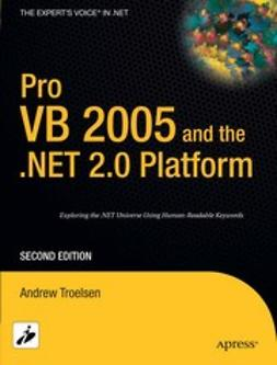 Troelsen, Andrew - Pro VB 2005 and the .NET 2.0 Platform, e-kirja