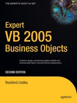 Lhotka, Rockford - Expert VB 2005 Business Objects, ebook