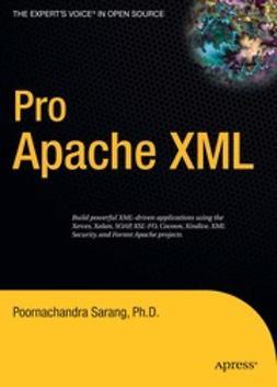 Sarang, Poornachandra - Pro Apache XML, ebook
