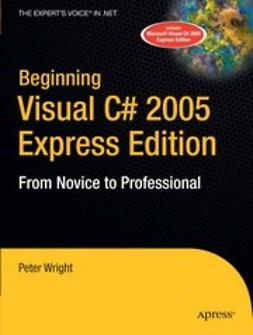 Wright, Peter - Beginning Visual C# 2005 Express Edition, ebook
