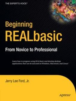 Ford, Jerry Lee - Beginning REALbasic, e-kirja