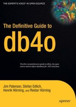 Edlich, Stefan - The Definitive Guide to db4o, e-kirja