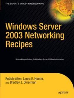 Allen, Robbie - Windows Server 2003 Networking Recipes, ebook
