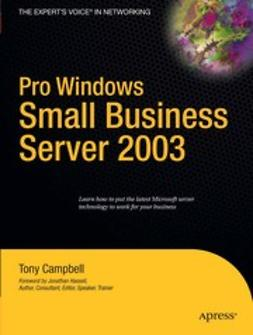 Campbell, Tony - Pro Windows Small Business Server 2003, ebook