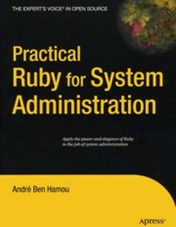 Hamou, André Ben - Practical Ruby for System Administration, ebook