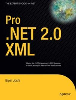 Joshi, Bipin - Pro .NET 2.0 XML, e-bok