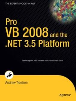 Troelsen, Andrew - Pro VB 2008 and the .NET 3.5 Platform, ebook