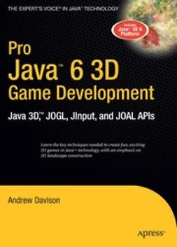 Davison, Andrew - Pro Java™ 6 3D Game Development, ebook