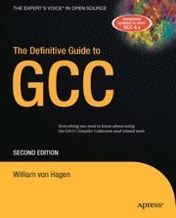 Hagen, William - The Definitive Guide to GCC, ebook
