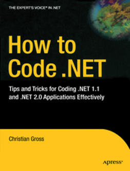 Gross, Christian - How to Code .NET, ebook