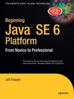 Friesen, Jeff - Beginning Java™ SE 6 Platform, ebook
