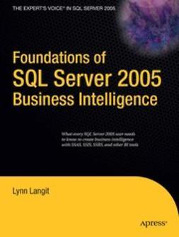 Langit, Lynn - Foundations of SQL Server 2005 Business Intelligence, ebook