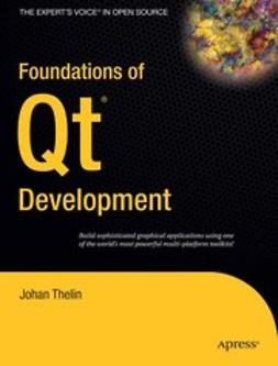 Thelin, Johan - Foundations of Qt Development, ebook