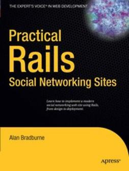 Bradburne, Alan - Practical Rails Social Networking Sites, ebook
