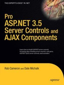 Cameron, Rob - Pro ASP.NET 3.5 Server Controls and AJAX Components, ebook