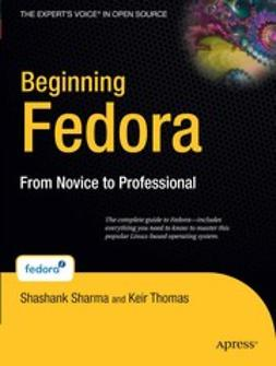 Sharma, Shashank - Beginning Fedora, e-kirja