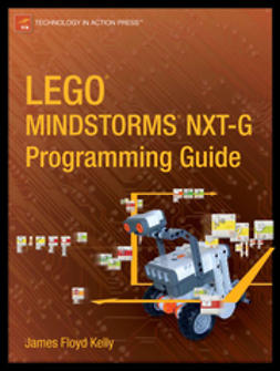 Kelly, James Floyd - LEGO® MINDSTORMS® NXT-G Programming Guide, e-kirja