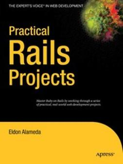 Alameda, Eldon - Practical Rails Projects, ebook