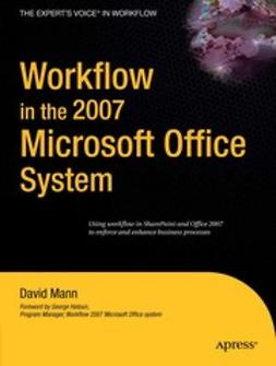 Mann, David - Workflow in the 2007 Microsoft Office System, ebook