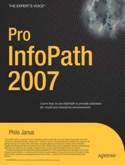 Janus, Philo - Pro InfoPath 2007, ebook