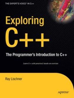 Lischner, Ray - Exploring C++, e-kirja